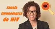 Janela Imunológica do HIV
