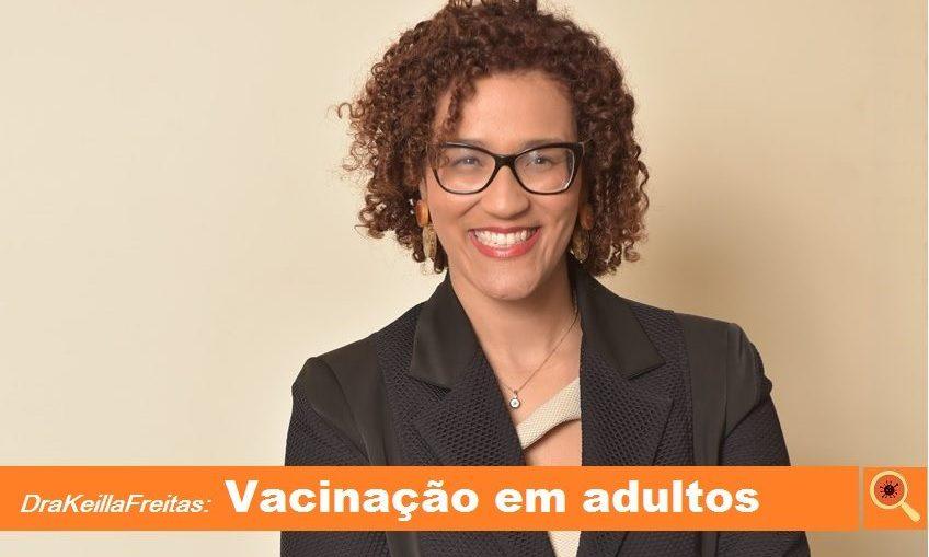 Quando os adultos devem ser vacinados