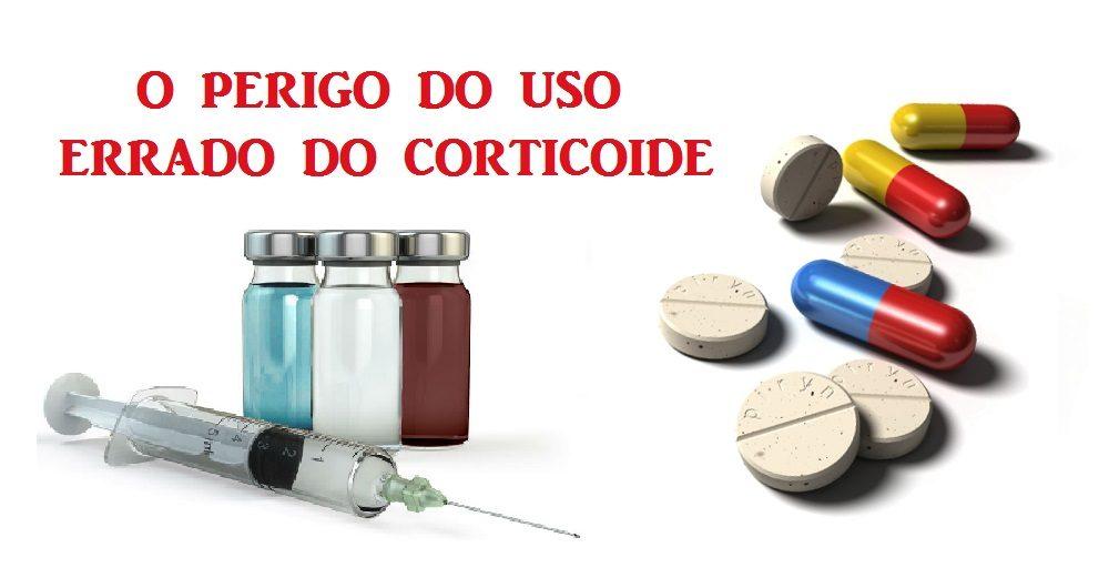 O perigo do uso errado de corticoides.