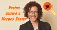 Vacina contra o Herpes Zoster