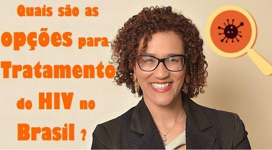 Opções para o tratamento do HIV no Brasil