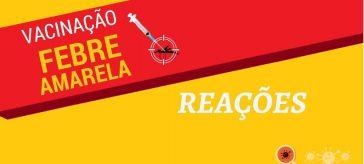 Reação Vacinal - Febre Amarela