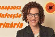 Menopausa e o risco de infecção urinária