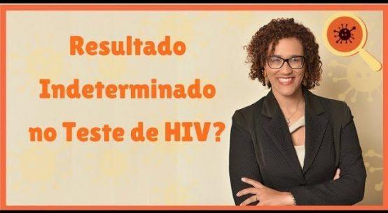 Resultado Indeterminado no Teste de HIV