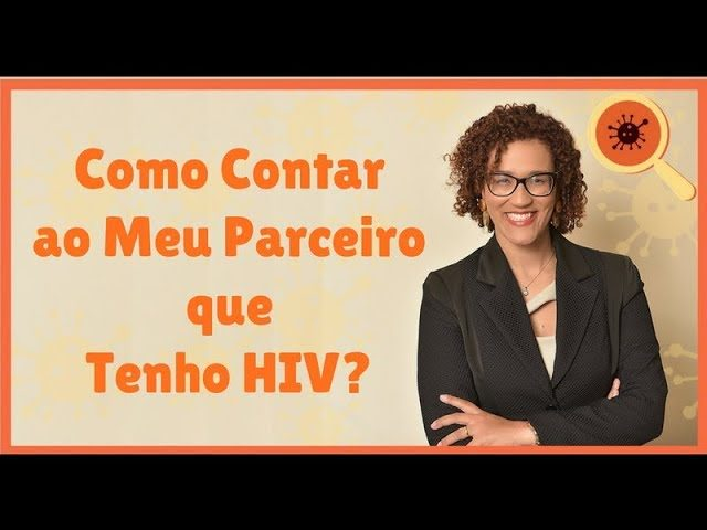 Como Contar que Tenho HIV - Infectologista SP