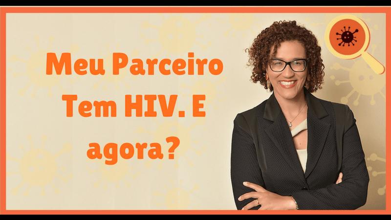 Meu Parceiro Tem HIV - Infectologista SP