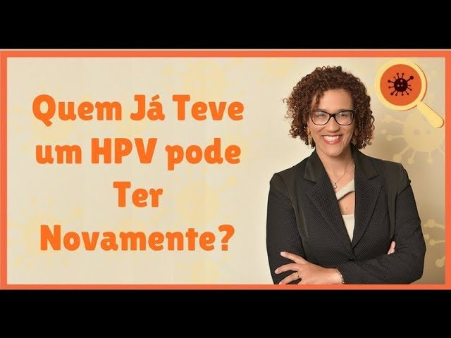 Ter HPV Novamente - Infectologista SP