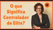 O que Significa Controlador de Elite?