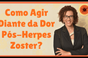 Dor Pós-Herpes Zoster