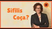 Sífilis Coça? – Saiba Mais