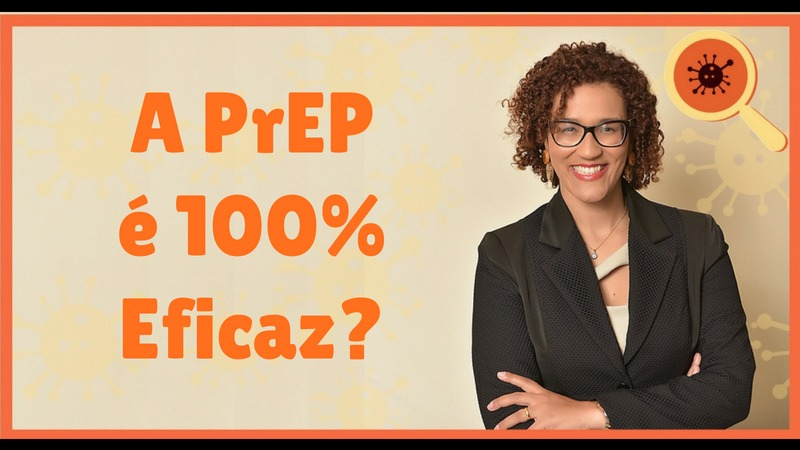 A Prep E Cem Porcento Eficaz - Infectologista SP