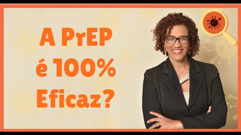 Infectologista - A PrEP é 100% Eficaz?