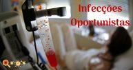 Conheça as Infecções Oportunistas