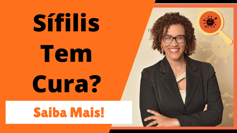 Sífilis Tem Cura? Vídeo Explicativo Sífilis - Infectologista SP