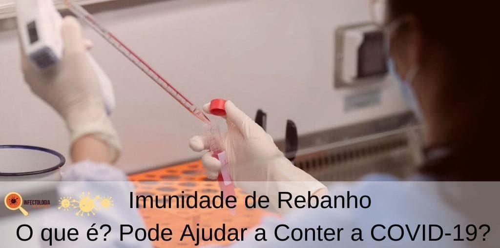 Imunidade de Rebanho - O que é? Pode Ajudar a Conter a COVID-19?