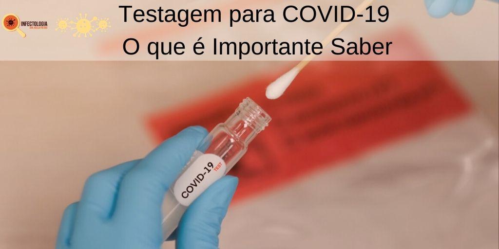 Testagem para COVID-19 - O que é Importante Saber