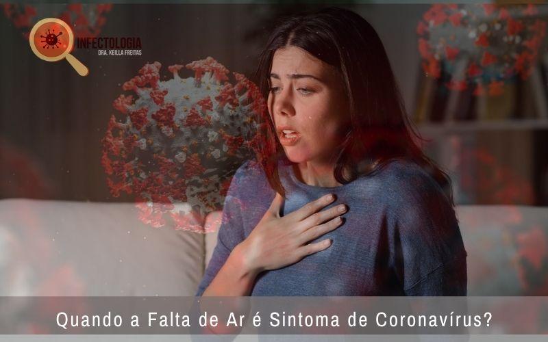 Quando a Falta de Ar é Sintoma de Coronavírus?