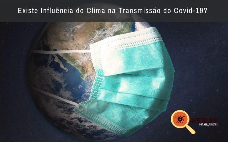 Existe Influência do Clima na Transmissão do Covid-19?